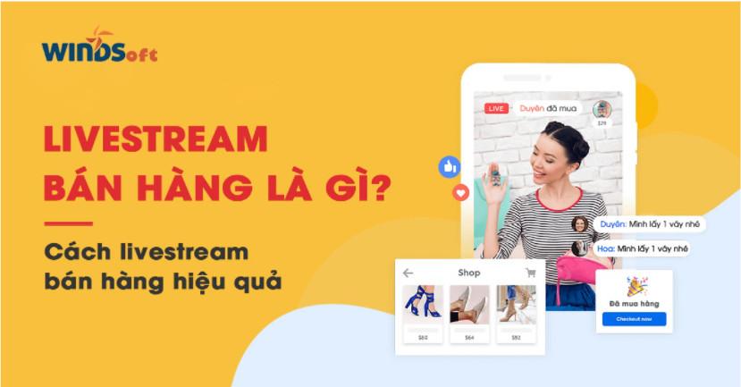 Livestream thu hút khách hàng