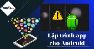 lập trình app cho android